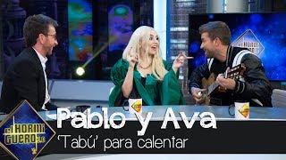 Pablo Alborán Y Ava Max Improvisan 'Tabú' Para Calentar La Voz   El Hormiguero 3.0