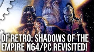 DF Retro: Star Wars Shadows of the Empire Revisited on N64 and PC!