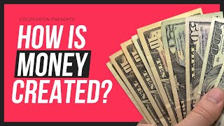 How is Money Created? – Everything You Need to Know