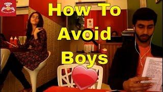 Girls Will Be Girls - How To Avoid Boys