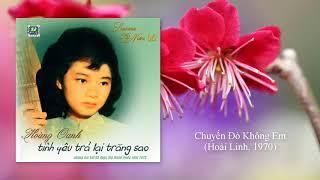 Hoàng Oanh   Chuyến Đò Không Em (1970)   Hoài Linh