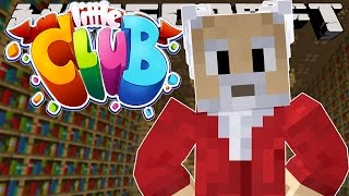 Minecraft-THE LITTLE CLUB HAS A BIG ANNOUNCEMENT!!