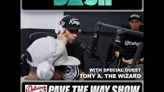 Tony A. on DASH Radio/PAVE THE WAY Friday, July 13th, 2018