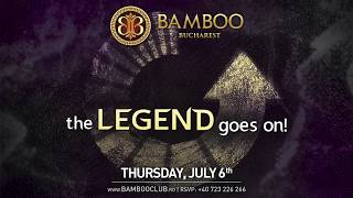 Bamboo Club Bucharest Opening on July 6th 2017  video teaser
