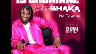 ISICHOMANE SIKABHAKA   NO COMMENT OKHOZINI (INTERVIEW)