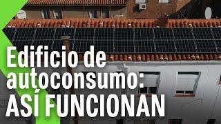 Edificio de autoconsumo: ASÍ FUNCIONAN - Paneles solares en bloques de pisos