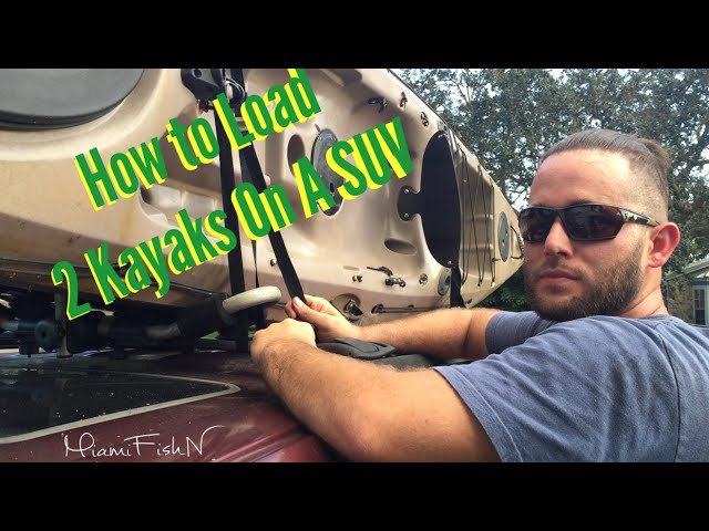 How to Load 2 Kayaks On SUV