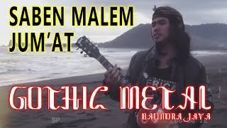 LIRIK SABEN MALEM JUMAT - BALINDRA JAVA BAND (Cover Java Rock Metal Version)