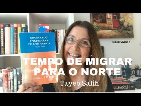 Viajando entre Livros #5 - Tempo de Migrar para o Norte - Tayeb Salih