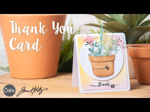 Say Thank You With Flowers - Sizzix