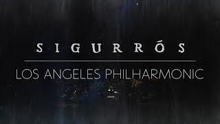 Sigur Rós live from the Walt Disney Concert Hall | Full Set (New Mix)