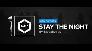 Blockheads   Stay The Night [HD]