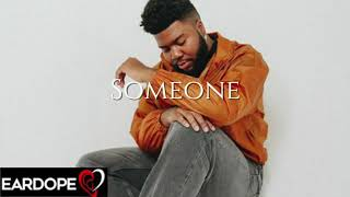 Khalid - Someone ft. Russ *NEW SONG 2019*