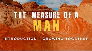Measure of a Man - Introduction