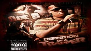 Doe B - Definition Of A Trapper [FULL MIXTAPE + DOWNLOAD LINK] [2011]