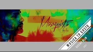 Masoquista - CHEKA (Intro Lirica)