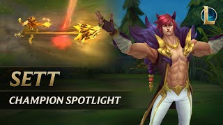 Sett Champion Spotlight | Gameplay - League of Legends