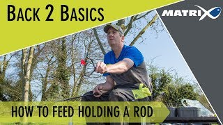*** Coarse & Match Fishing TV *** How to feed holding a rod