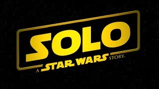"""Solo: A Star Wars Story 