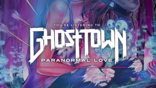 Ghost Town: Paranormal Love