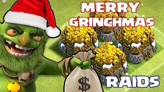 Clash of clans MERRY GRINCHMAS!! (over 1 Million Stolen)