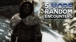 Skyrim - 5 More Random Encounters