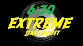 EXTREME BASS BOOST 6:30   GEKO FT. NSG