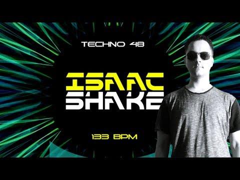 TECHNO MIX by ISAAC SHAKE #48, energetic music 133 BPM