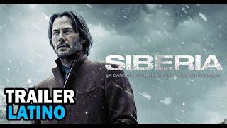 Siberia (2018) - Trailer Doblado al Español Latino