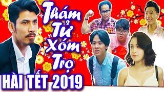 Hài Tết 2019 | Thám Tử Xóm Trọ | Phim Hài Tết Mới Nhất 2019 - Phim Hay Cười Vỡ Bụng