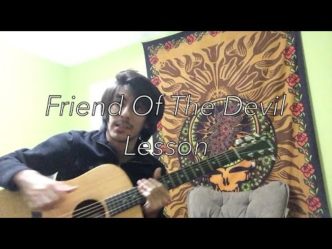 Watch Friend Of The Devil Grateful Dead (Guitar Lesson) on YouTube