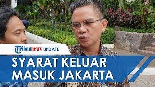 Dishub Jakarta: Warga yang Tak Punya Surat Izin Dilarang Keluar atau Masuk Mulai Jumat 22 Mei 2020