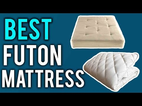 Best Futon Mattress | Best Mattresses in 2018