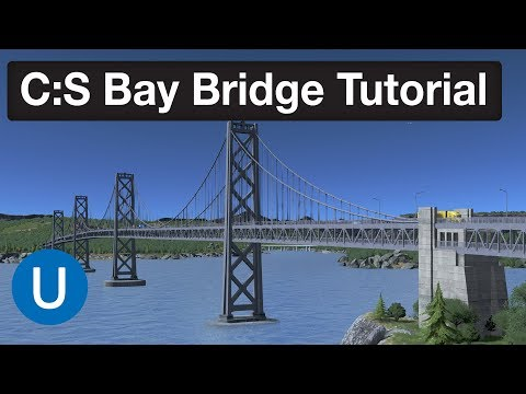 Cities Skylines – Bay Bridge Double Deck Network Tutorial