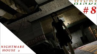 NIGHTMARE HOUSE 2 ENDING HINDI #8