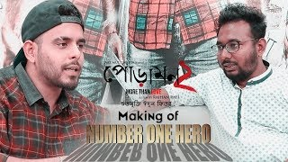 Making of Number One Hero | Siam | Pujja | Raihan Rafi | Jaaz Multimedia Film 2018