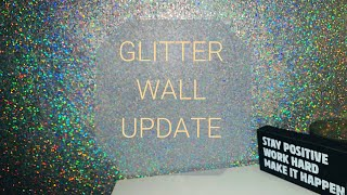 GLITTER WALL UPDATE | KierraLaJon
