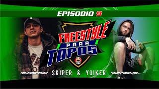 Freestyle para Topos .- Ep. 9