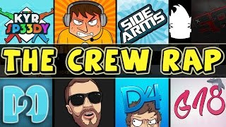 THE CREW RAP / SONG (YouTubers)