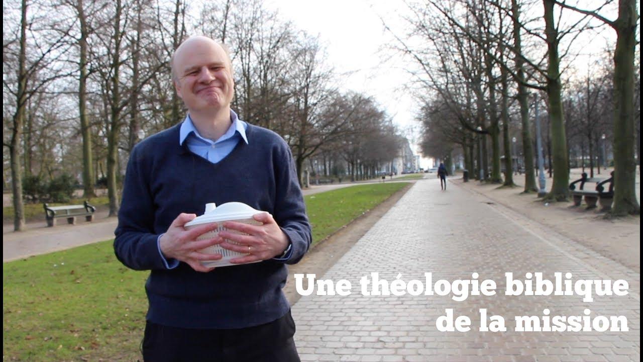 Une théologie biblique de la mission en 30 minutes