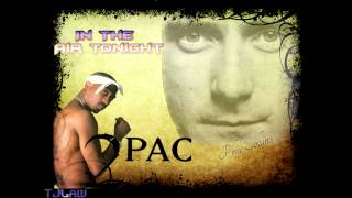 2Pac - In The Air Tonight Ft. Phil Collins