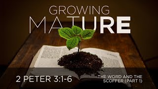 The Word and the Scoffer (Part 1)