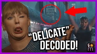 "Taylor Swift ""Delicate"" Music Video DECODED! Meaning, Easter Eggs, Hidden Messages"