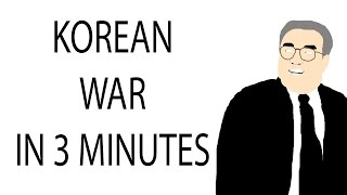 Korean War | 3 Minute History