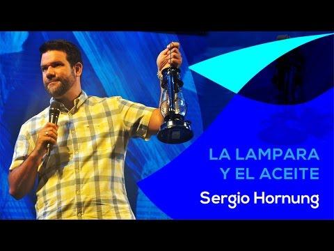 LA LAMPARA Y EL ACEITE - SERGIO HORNUNG