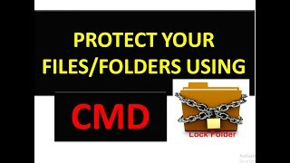 How to lock and unlock the folder using command prompt (CMD) || Tricky take