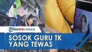 Sosok Guru TK Anita Tursiana, Korban Tewas Kecelakaan Bus di Blitar