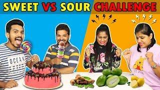SWEET VS SOUR CHALLENGE | मीठा vs खट्टा चॅलेंज