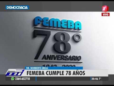 78 años de FEMEBA