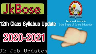 JkBose 12Th Class Syllabus Update 2020-2021 - Download this Video in MP3, M4A, WEBM, MP4, 3GP